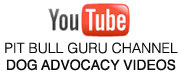 Pit Bull Advocacy Videos